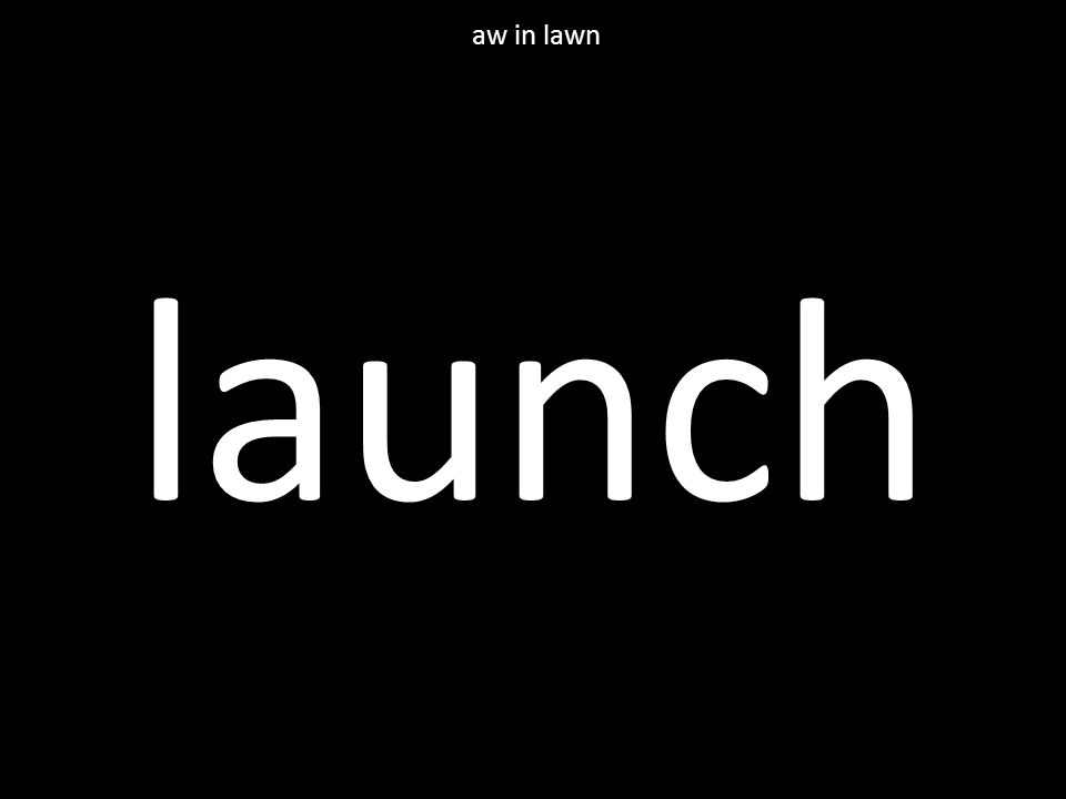 launch aw in lawn