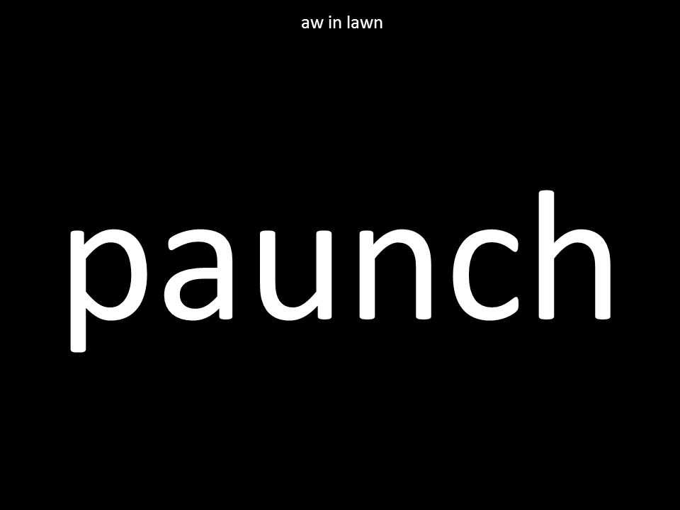 paunch aw in lawn