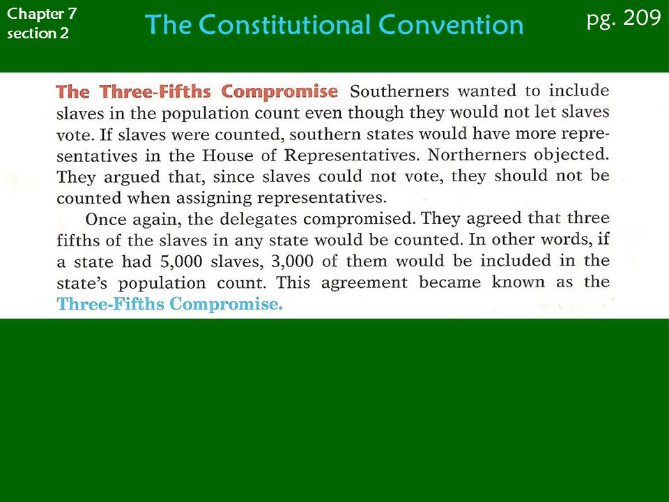 Chapter 7 section 2 pg. 209 The Constitutional Convention
