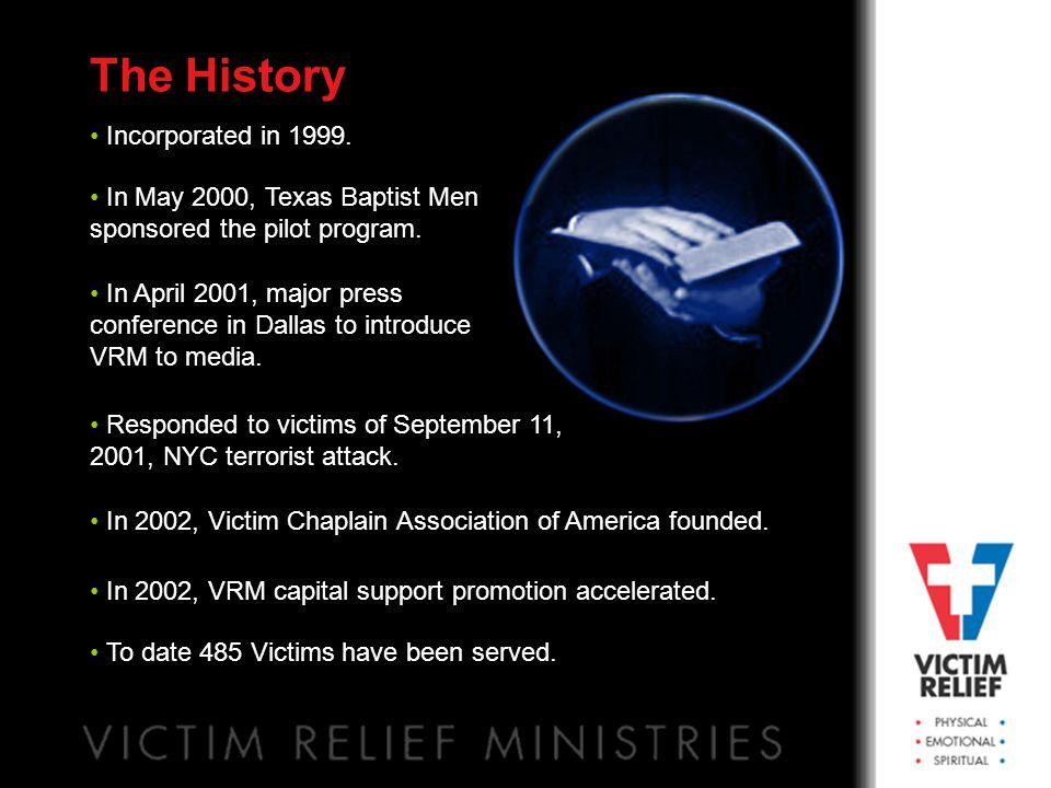 In May 2000, Texas Baptist Men sponsored the pilot program.