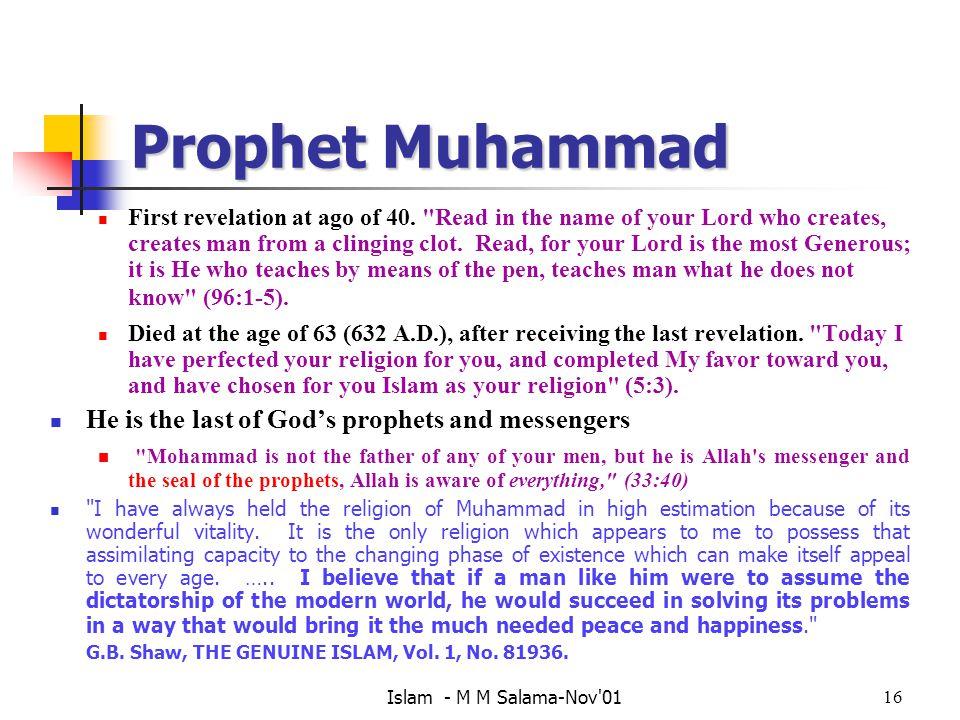 Islam - M M Salama-Nov'0116 Prophet Muhammad First revelation at ago of 40.