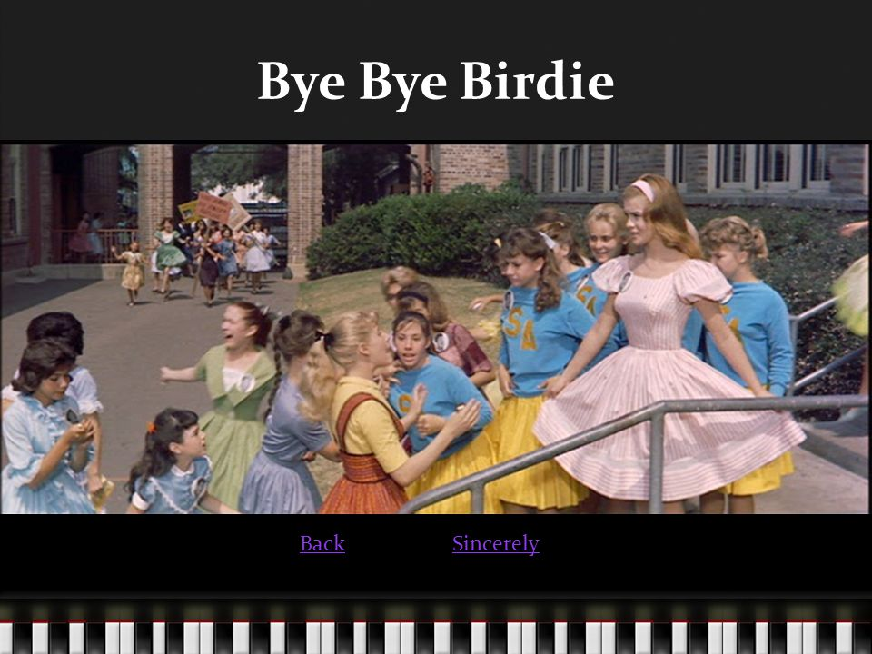Bye Bye Birdie BackSincerely