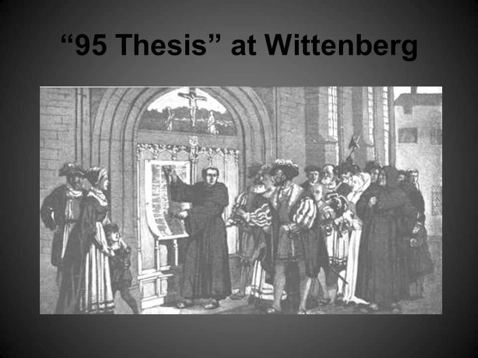 95 Thesis at Wittenberg