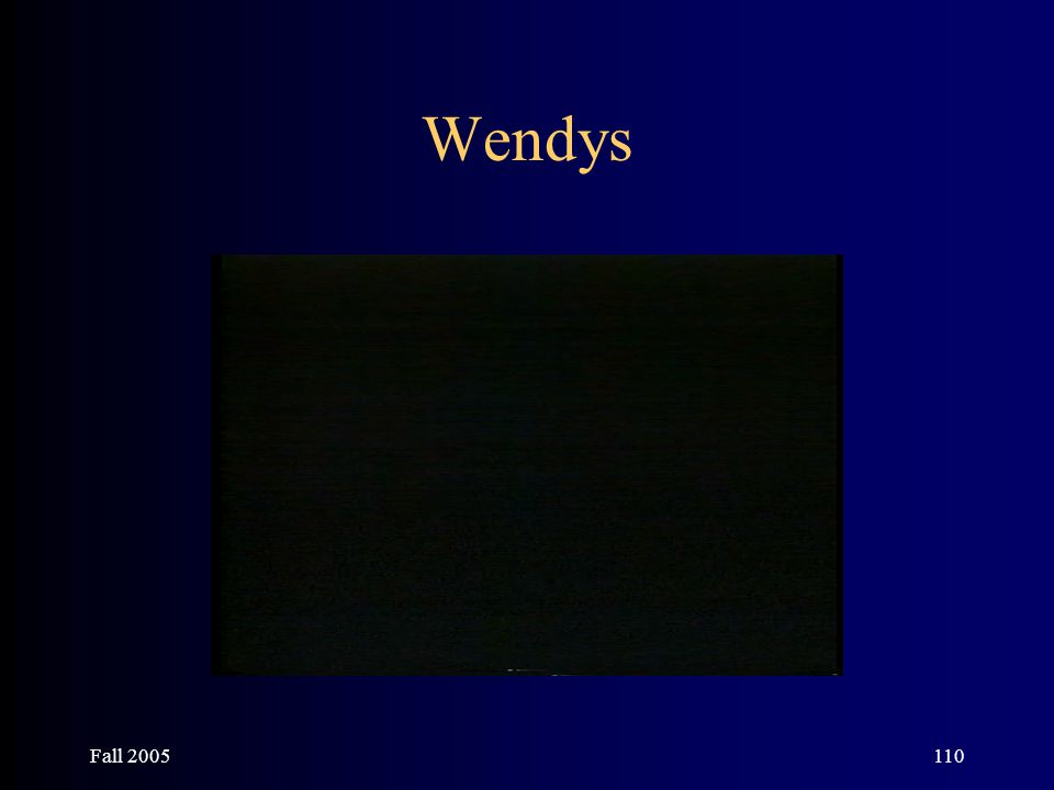 Fall 2005110 Wendys