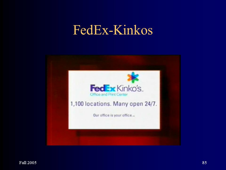 Fall 200585 FedEx-Kinkos