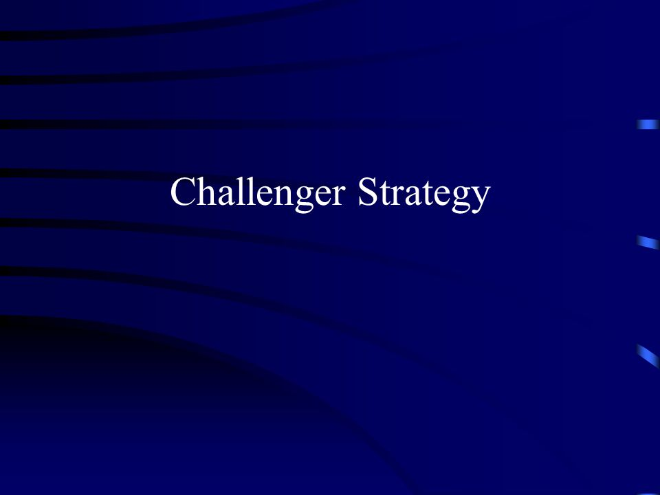Challenger Strategy