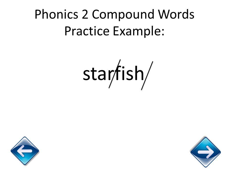 Phonics 2 Compound Words Practice Example: starfish
