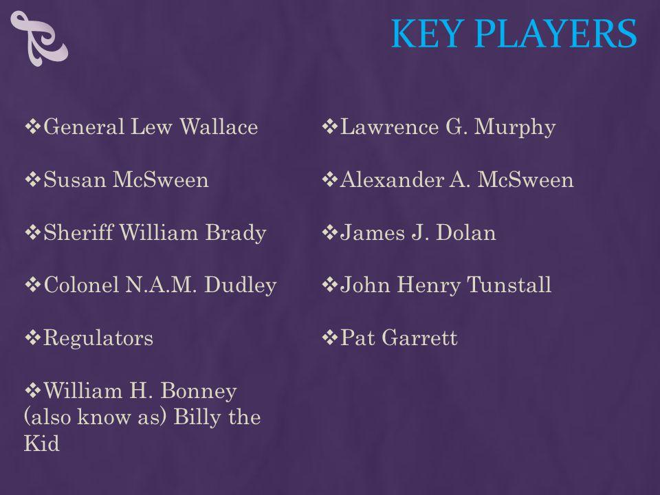 KEY PLAYERS  Lawrence G.Murphy  Alexander A. McSween  James J.