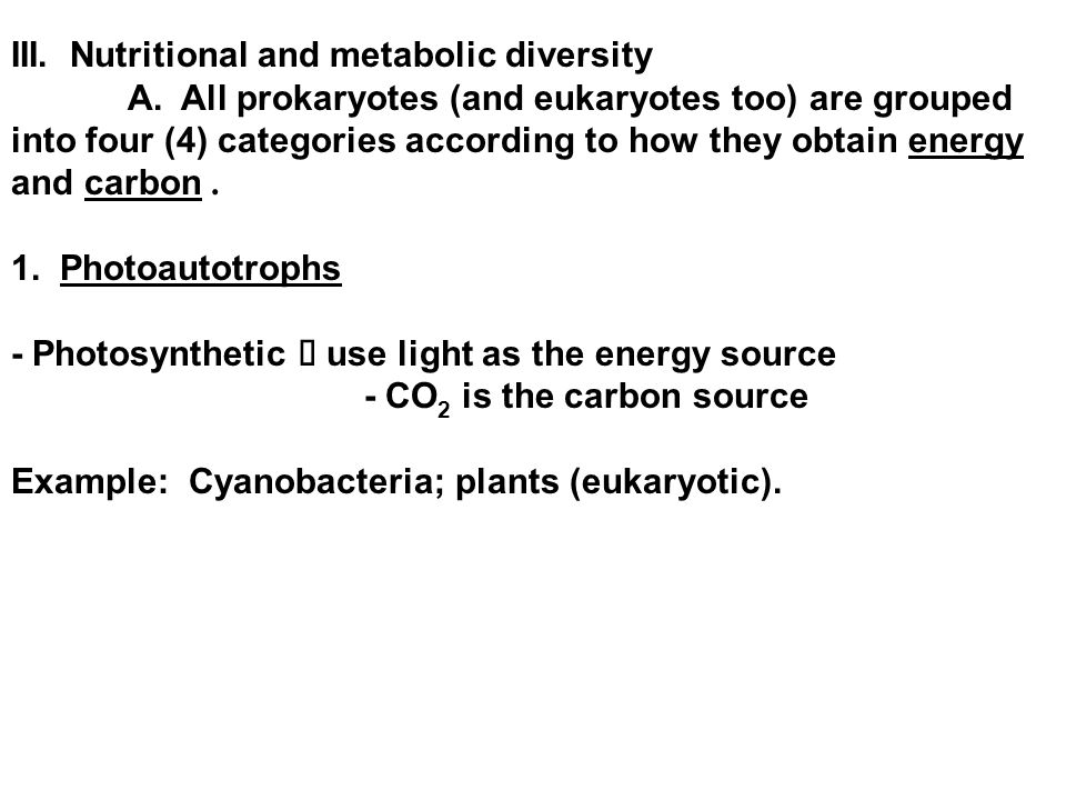 III. Nutritional and metabolic diversity A.