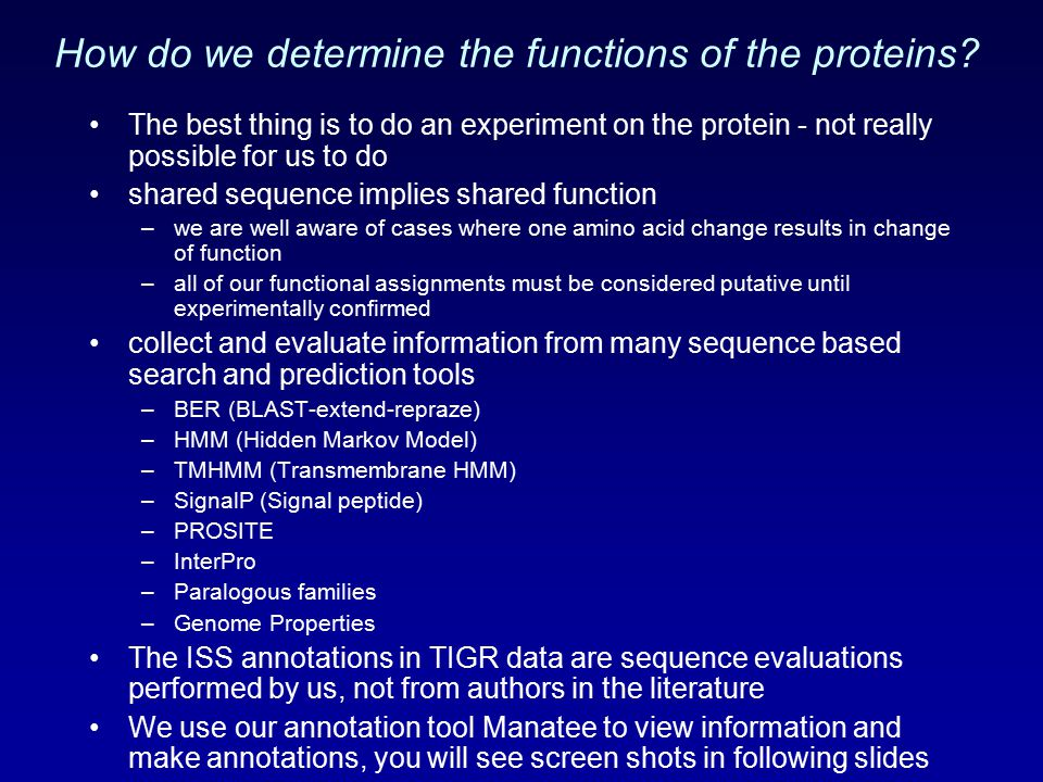 How do we determine the functions of the proteins.