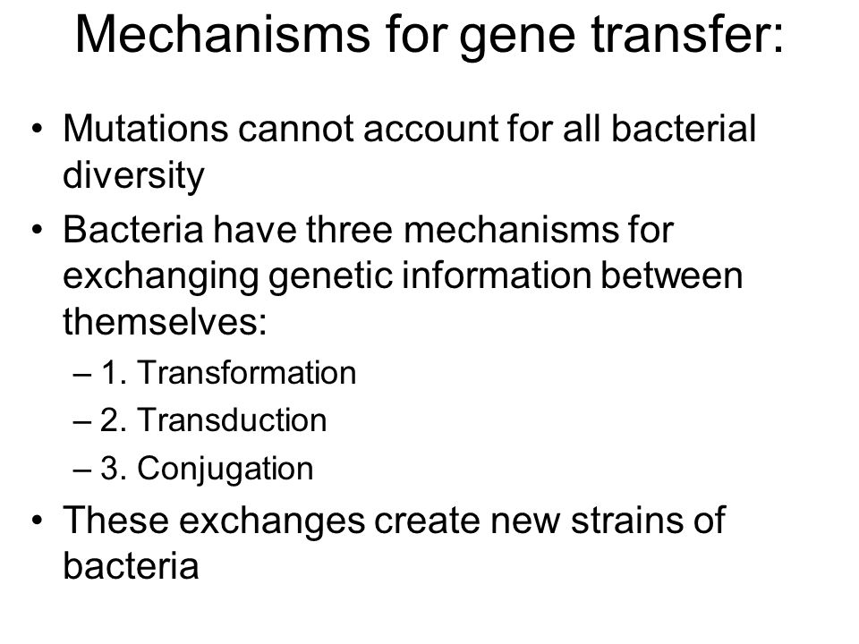 1. TransformationTransformation Bacterium takes up DNA from environment
