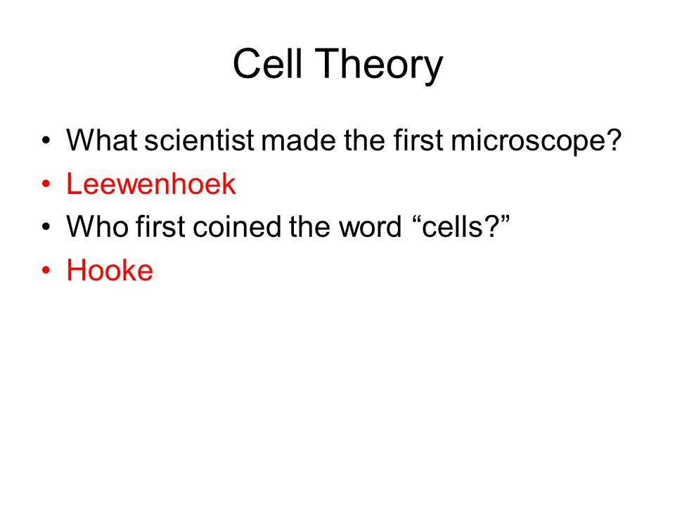 Cell Theory What scientist made the first microscope.