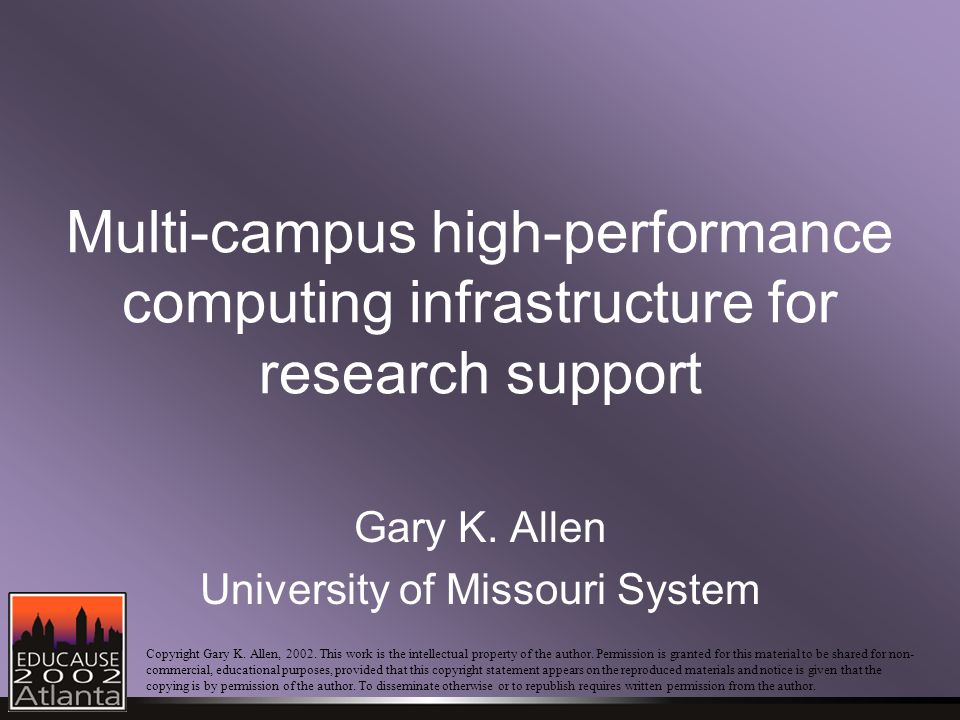 Multi-campus high-performance computing infrastructure for research support Gary K.