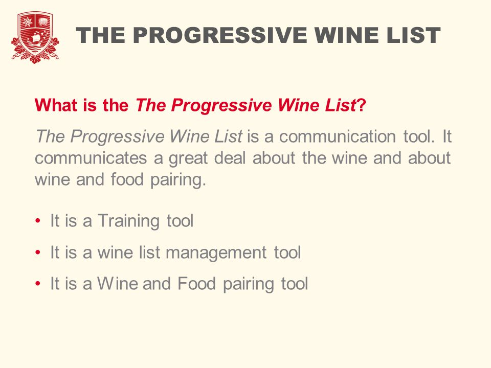 CATEGORY # 2: WINE Crisp, light-intensity wines pair well with acid and protein dominant foods.