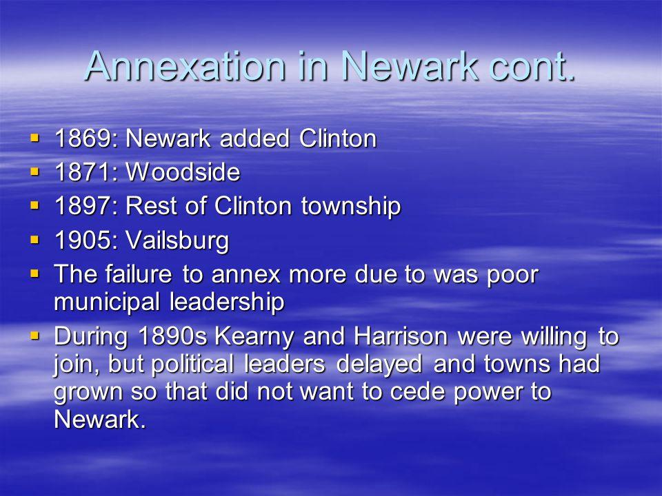 Annexation in Newark cont.