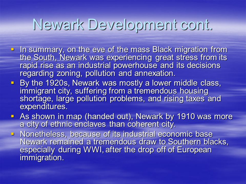 Newark Development cont.