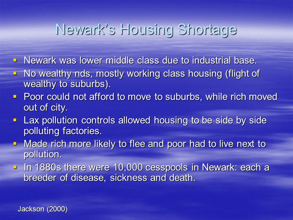 Newark's Housing Shortage  Newark was lower middle class due to industrial base.