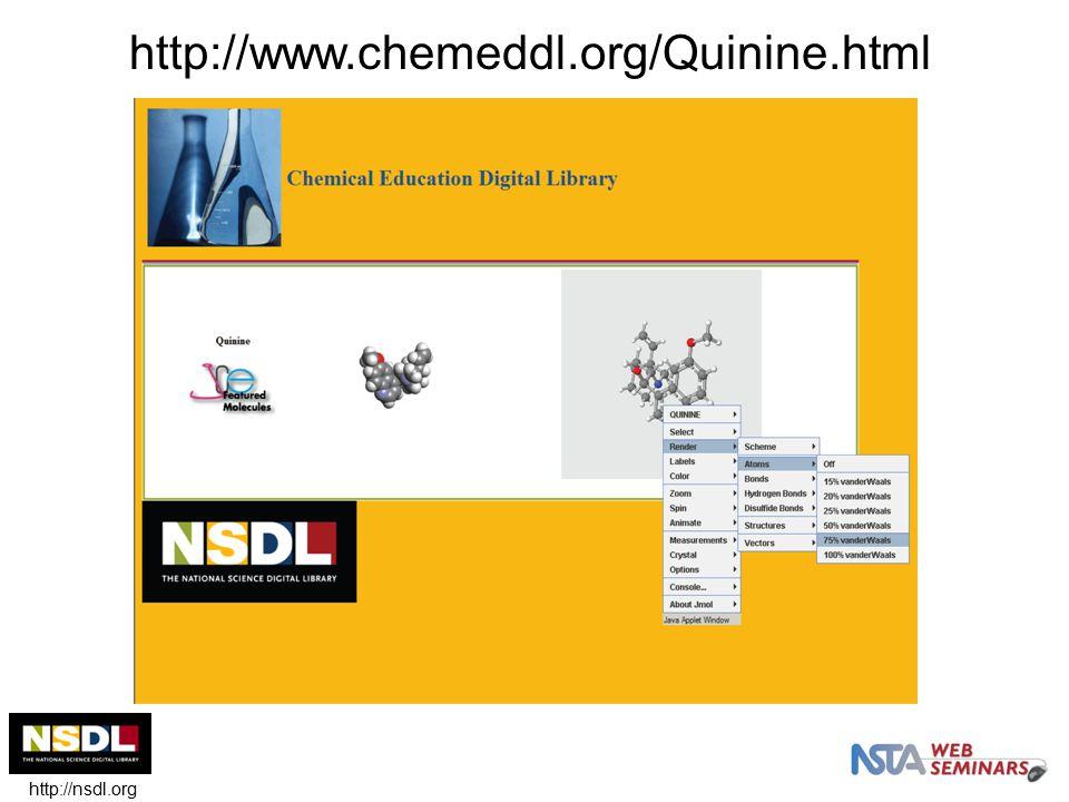 http://nsdl.org http://www.chemeddl.org/Quinine.html