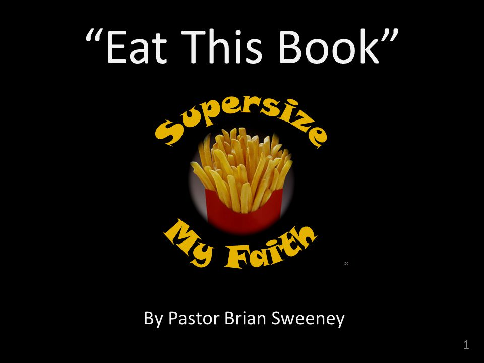 1 Eat This Book By Pastor Brian Sweeney