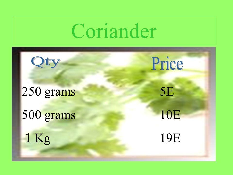 Coriander 250 grams 500 grams 1 Kg 5E 10E 19E