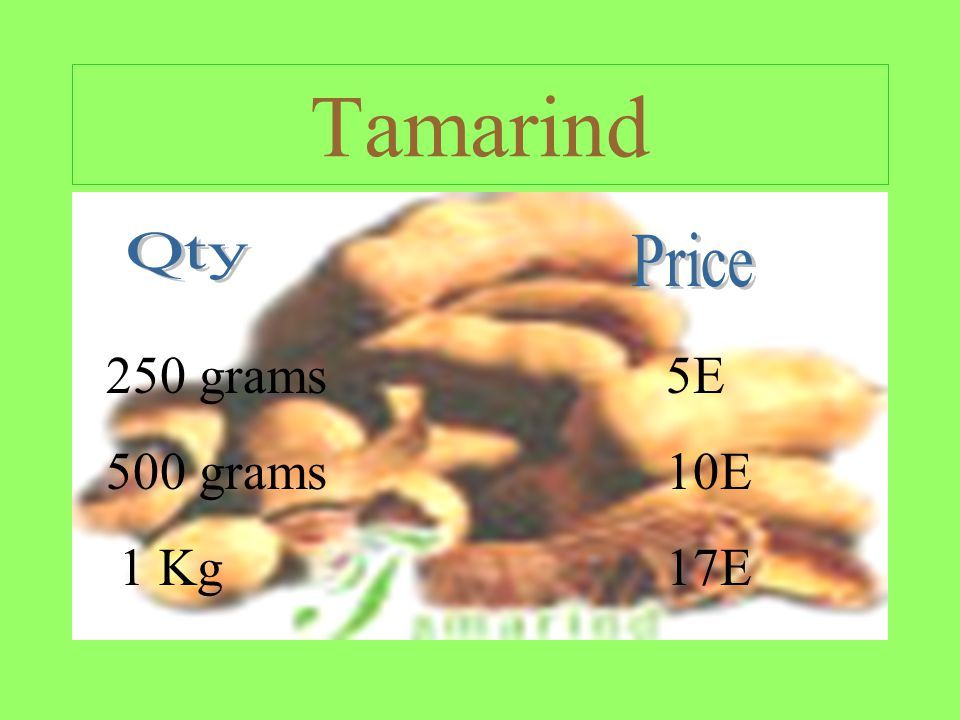 Tamarind 250 grams 500 grams 1 Kg 5E 10E 17E