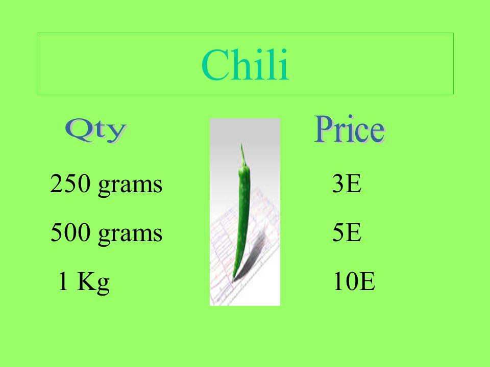 Chili 250 grams 500 grams 1 Kg 3E 5E 10E