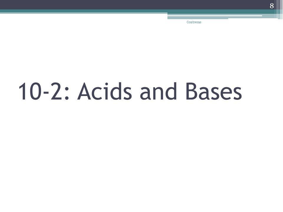 10-2: Acids and Bases Contreras 8