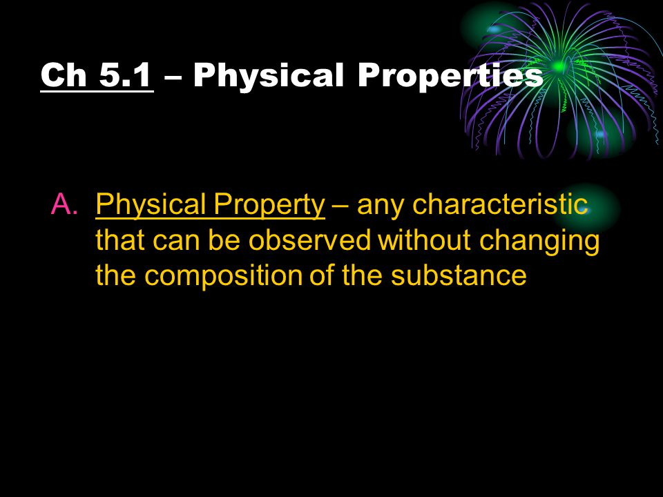 C.Physical & Chemical Changes in Nature 1.