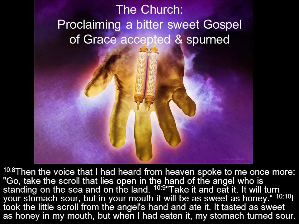 10:8 Then the voice that I had heard from heaven spoke to me once more: