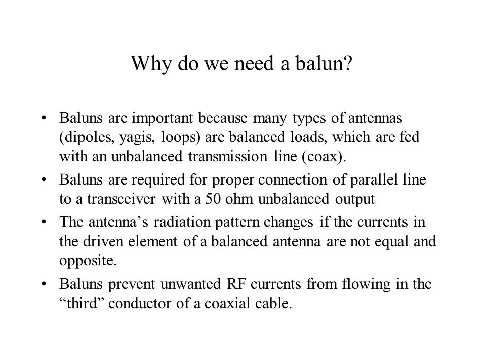 Balanced vs Unbalanced Transmission Lines A balanced transmission line is one whose currents are currents are symmetric with respect to ground so that all current flows through the transmission line and the load and none through ground.