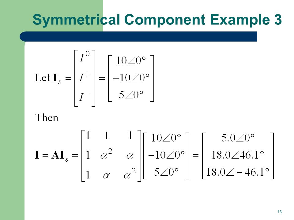 13 Symmetrical Component Example 3
