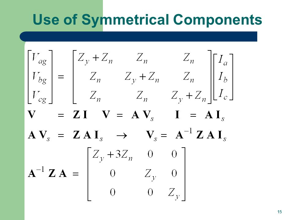 15 Use of Symmetrical Components