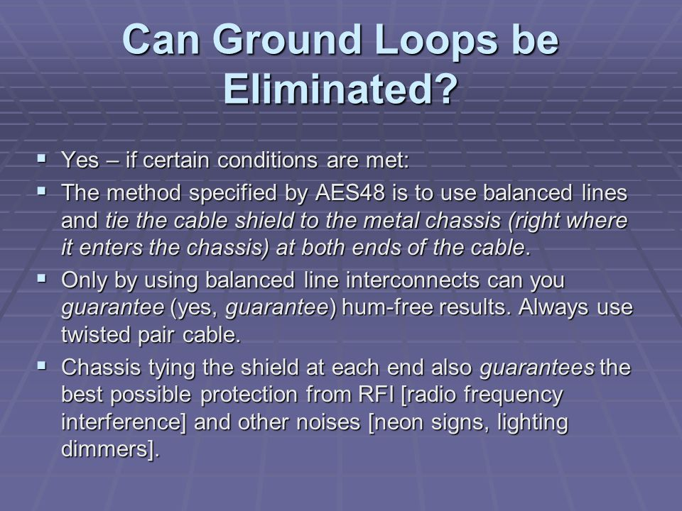 Can Ground Loops be Eliminated.