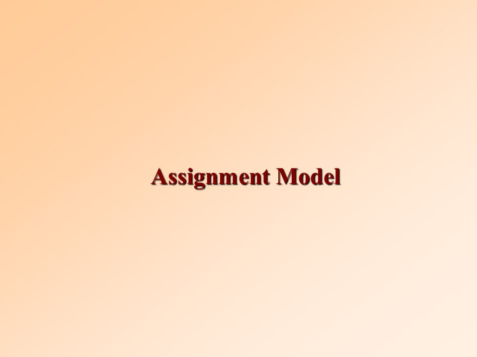 Assignment Model