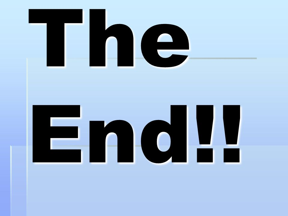 The End!!