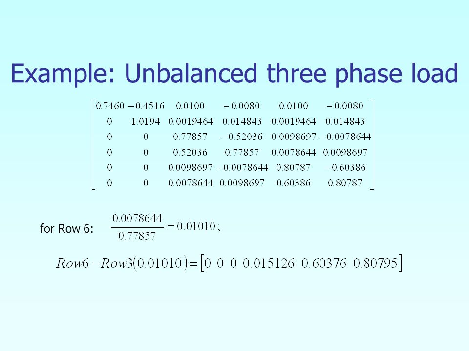 Example: Unbalanced three phase load for Row 6: