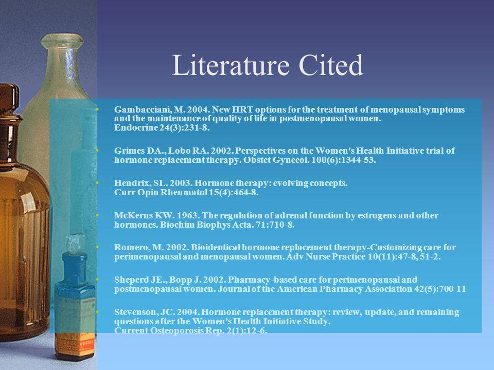 Literature Cited Gambacciani, M. 2004.