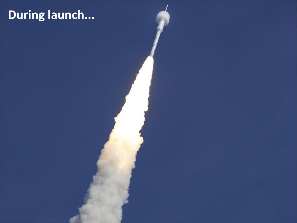During launch...