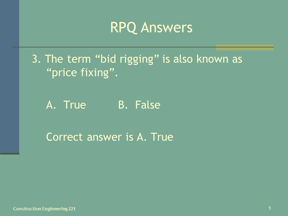 Construction Engineering 221 5 RPQ Answers 3.
