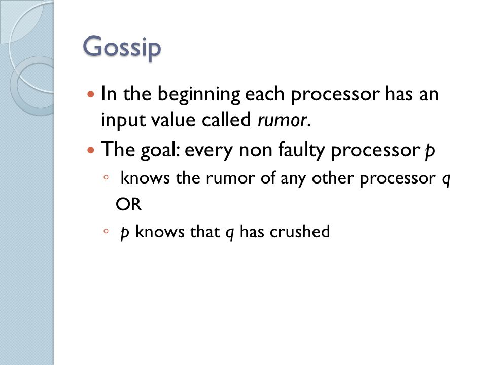 Randomized unbalanced gossip - the algorithm (regular phase) For some leader p That collected all rumors Send graph messages Take first uninformed chunk from π p, send notification Answer queries