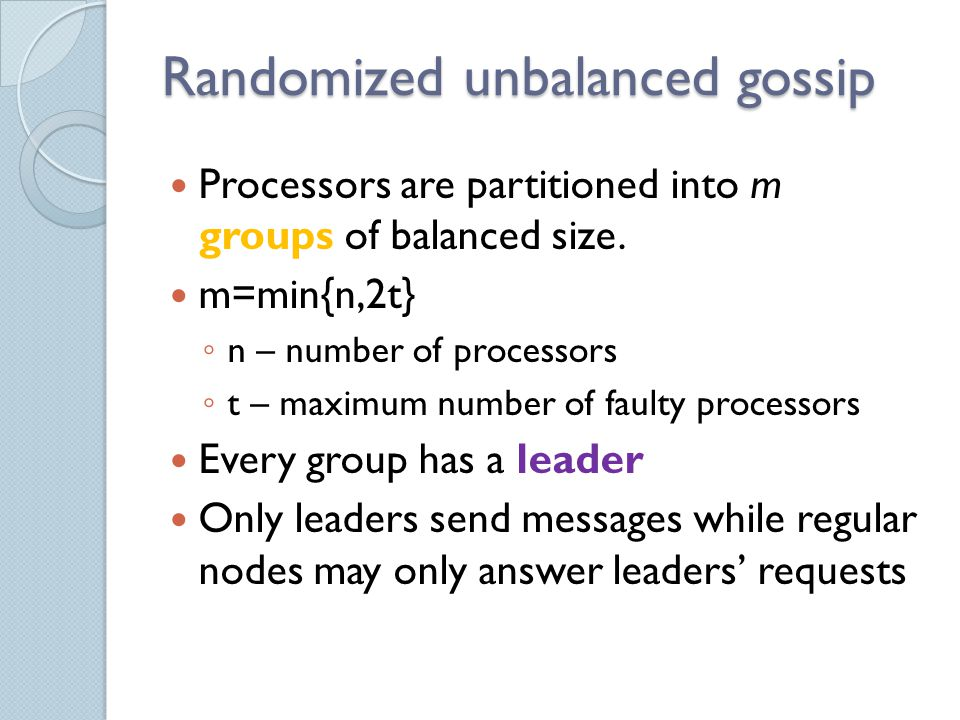 Randomized unbalanced gossip - complexity (cont) Case |K|ln(m) ≤ r(i-1)/2 Let us consider it to be a success in trial Xi if either a new chunk is selected or the number of chunks selected already by this trial is at least |K|ln(m).