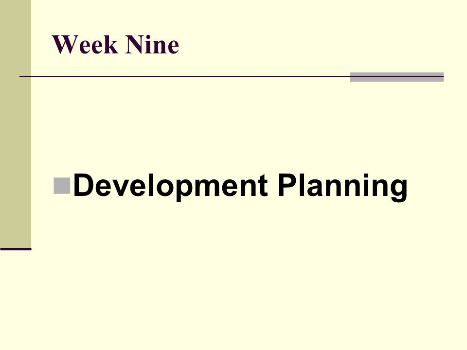 Week Nine Development Planning