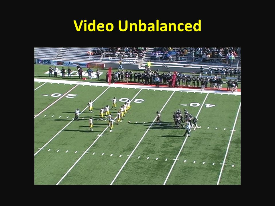 Video Unbalanced