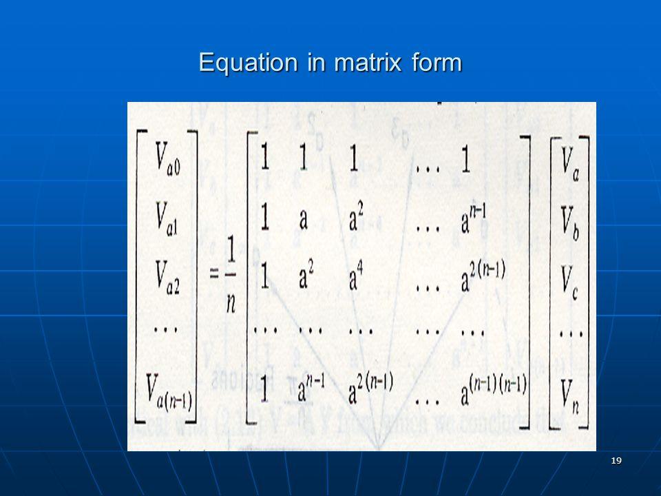 19 Equation in matrix form
