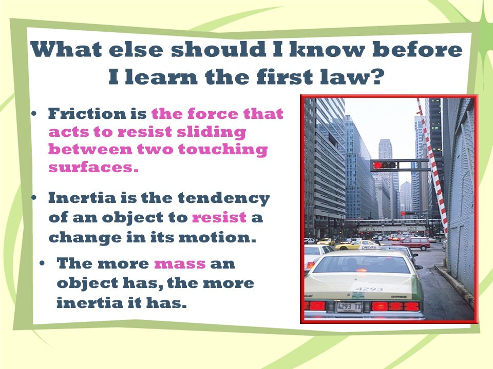 What else should I know before I learn the first law.