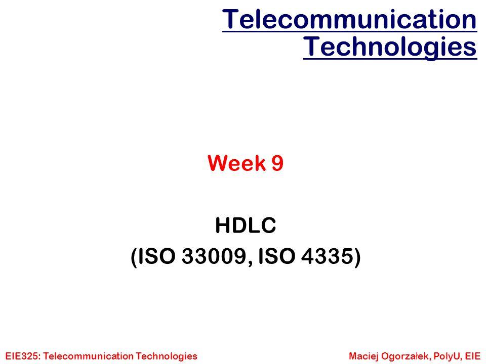 EIE325: Telecommunication TechnologiesMaciej Ogorza ł ek, PolyU, EIE Telecommunication Technologies Week 9 Interfacing