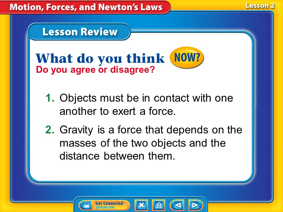 Lesson 2 - VS Gravity is a force of attraction between two objects.