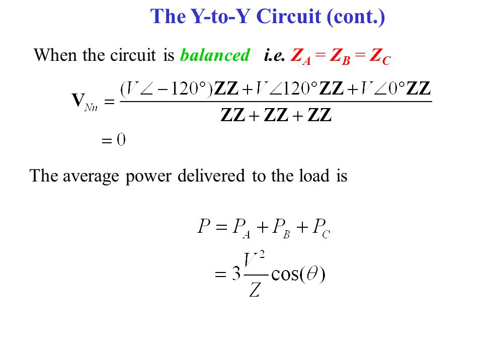 When the circuit is balanced i.e.