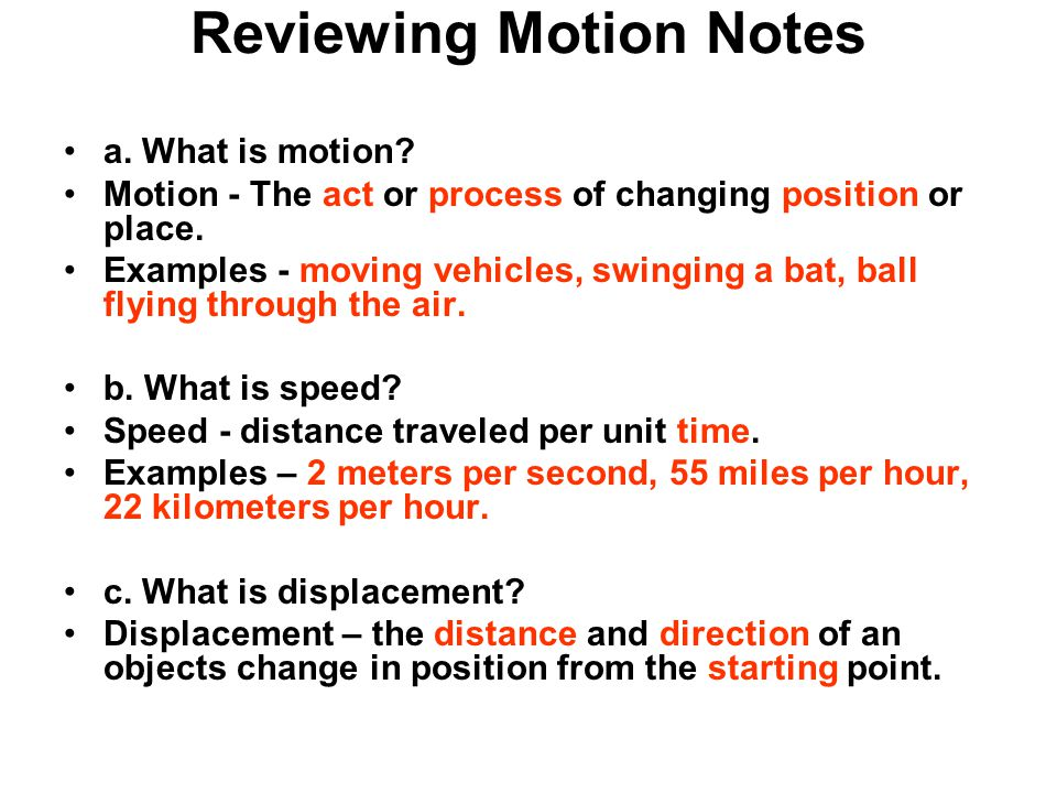 Reviewing Motion Notes a. What is motion.