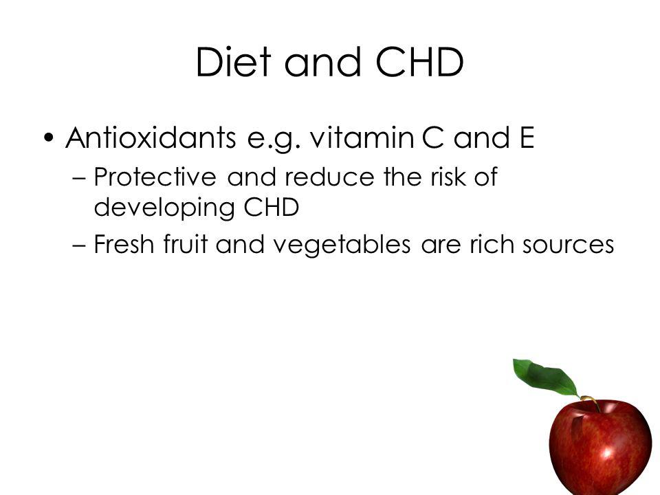 Diet and CHD Antioxidants e.g.